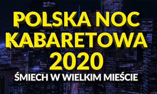Ruszamy z Polską Nocą Kabaretową 2020!